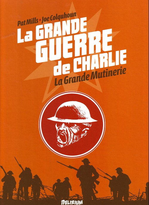 Couverture de La grande Guerre de Charlie -7- La Grande Mutinerie