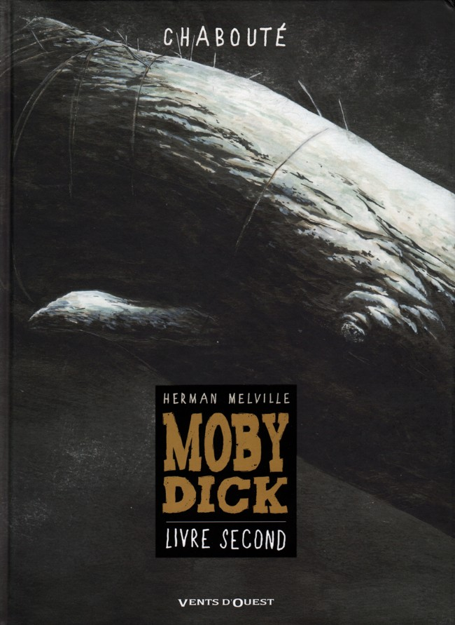 Moby Dick (Chabouté) Tome 2
