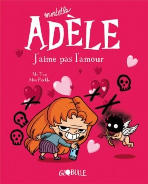 Couverture de Mortelle Adèle -4- J'aime pas l'amour