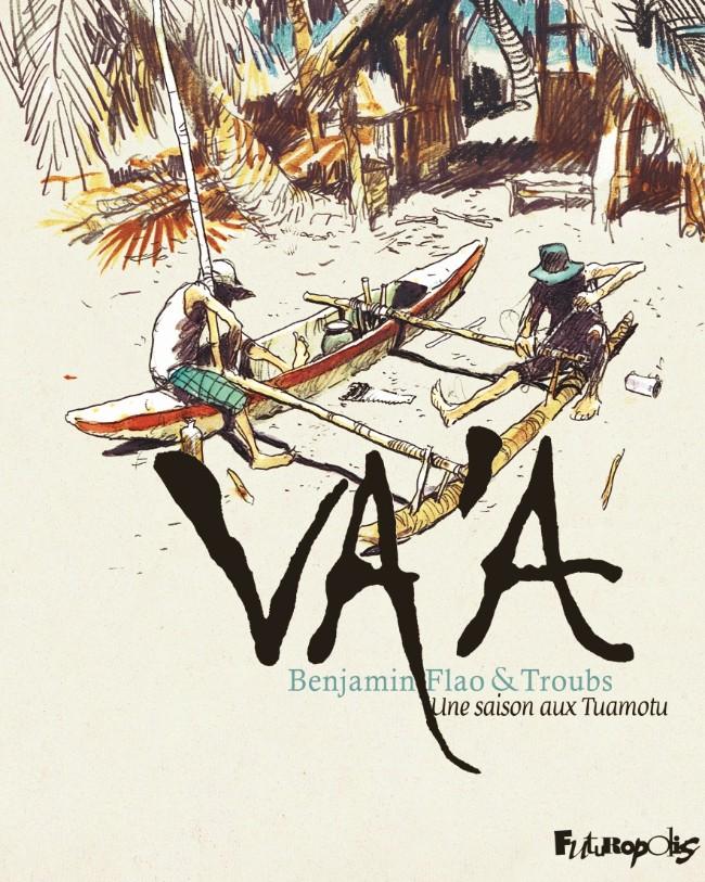 Couverture de Va'a - Une saison aux Tuamotu