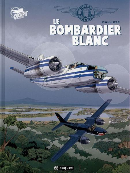 Couverture de Gilles Durance -1- Le Bombardier blanc