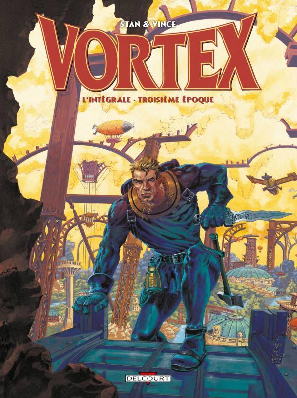 Couverture de Vortex -INT3- L'Intégrale - Troisième époque
