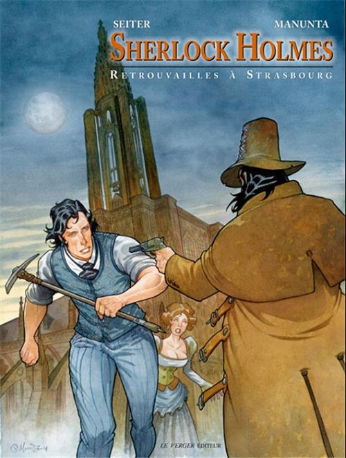 Couverture de Sherlock Holmes (Seiter/Manunta) -2- Retrouvailles à Strasbourg
