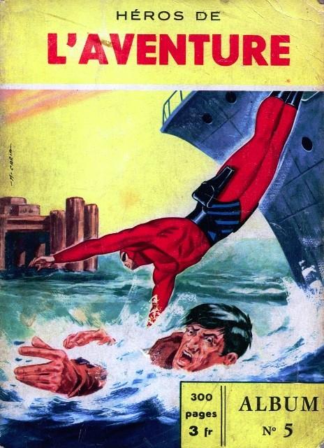 Couverture de Les héros de l'aventure (Classiques de l'aventure, Puis) -Rec05- Album N°5 (du n°13 au n°15)