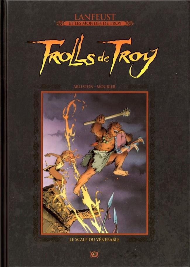 Couverture de Lanfeust et les mondes de Troy - La collection (Hachette) -47- Trolls de Troy - Le Scalp du vénérable