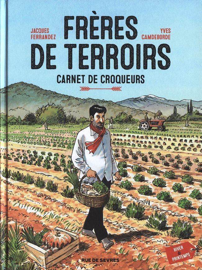 Couverture de Frères de terroirs -1- Carnet de croqueurs - Hiver & printemps