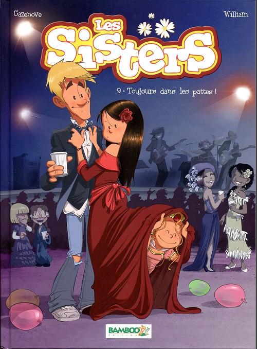 Couverture de Les sisters -9- Toujours dans les pattes !