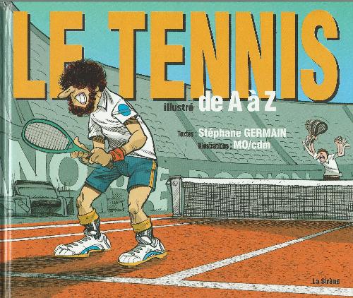 Couverture de Illustré (Le Petit) (La Sirène / Soleil Productions / Elcy) - Le Tennis illustré de A à Z
