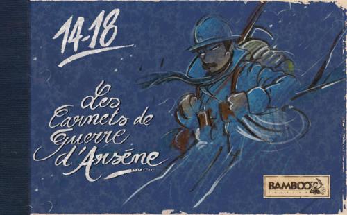 Couverture de Les godillots -HS1- 14-18 - Les Carnets de Guerre d'Arsène