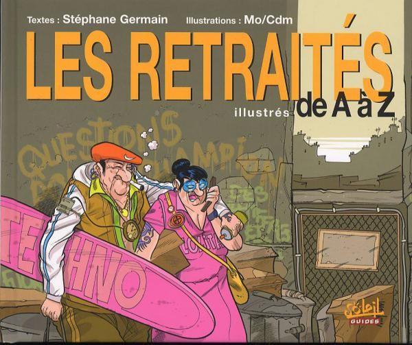 Couverture de Illustré (Le Petit) (La Sirène / Soleil Productions / Elcy) - Les Retraités illustrés de A à Z