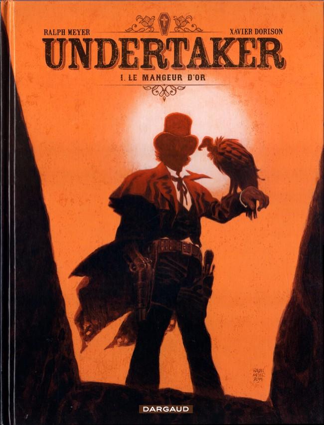 Couverture de Undertaker -1- Le Mangeur d'or