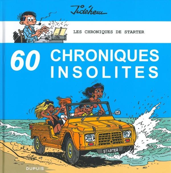 Starter Chroniques Insolites One shot