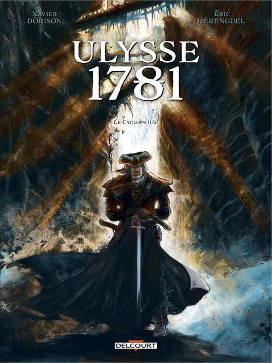 Couverture de Ulysse 1781 -1- Le Cyclope (1/2)