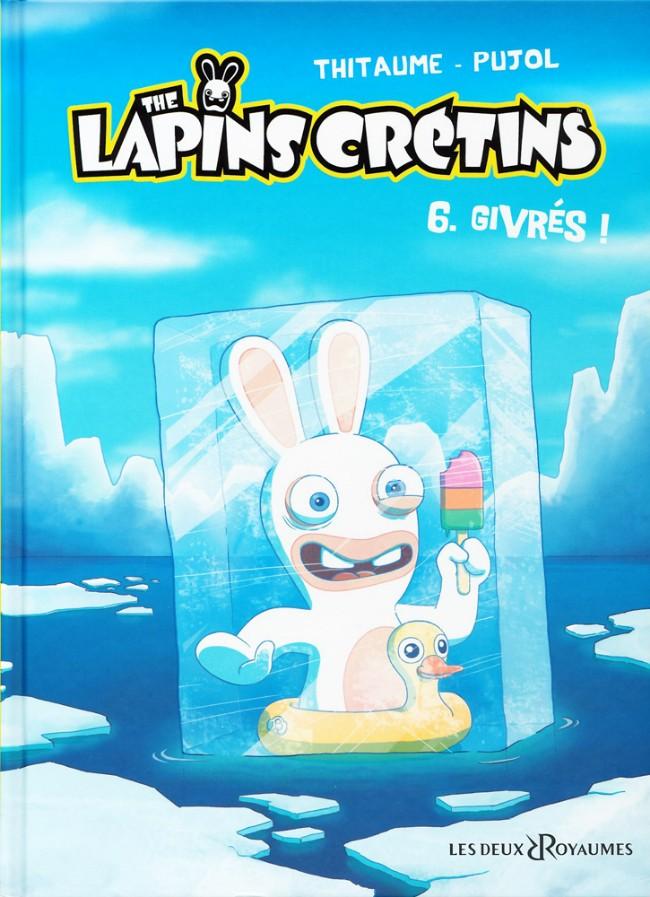 Lapins Crétins The 6 Givrés
