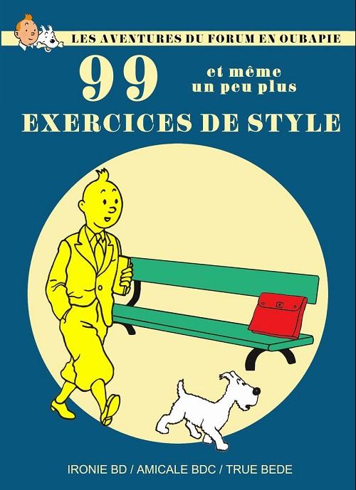 Couverture de Tintin - Pastiches, parodies & pirates - Les Aventures du forum en Oubapie - 99 exercices de style et même un peu plus