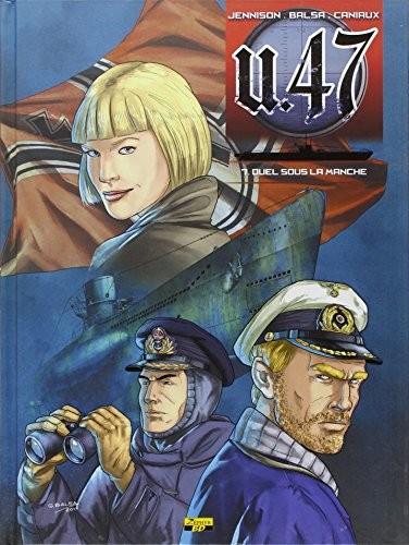 Couverture de U.47 -7TL- Duel sous la Manche