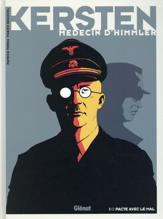 Couverture de Kersten, médecin d'Himmler -1- Pacte avec le mal