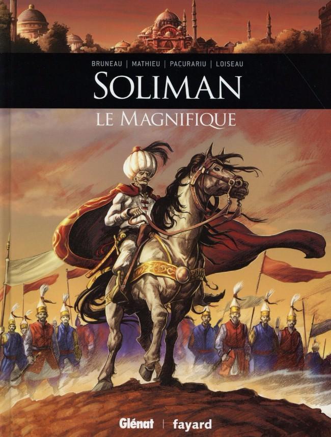 Couverture de Ils ont fait l'Histoire -7- Soliman le Magnifique
