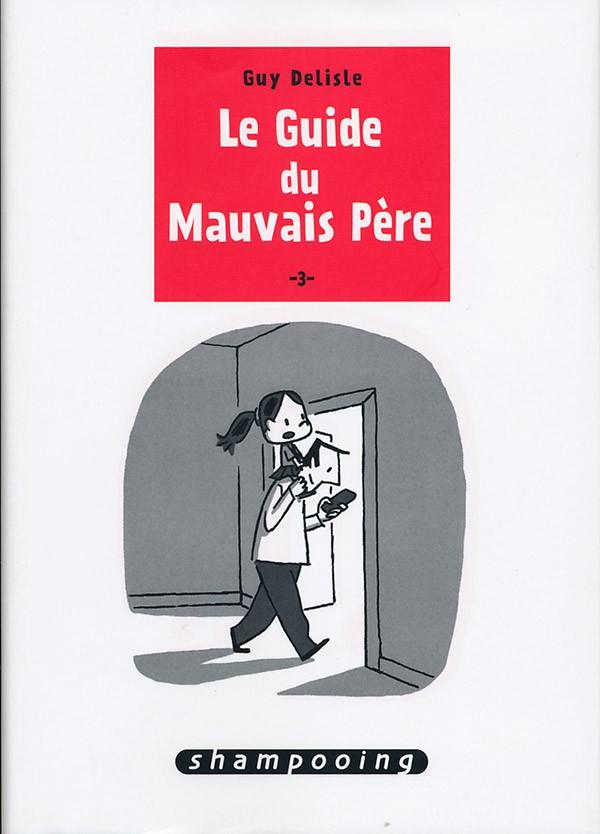 Couverture de Le guide du Mauvais Père -3- Le Guide du Mauvais Père 3