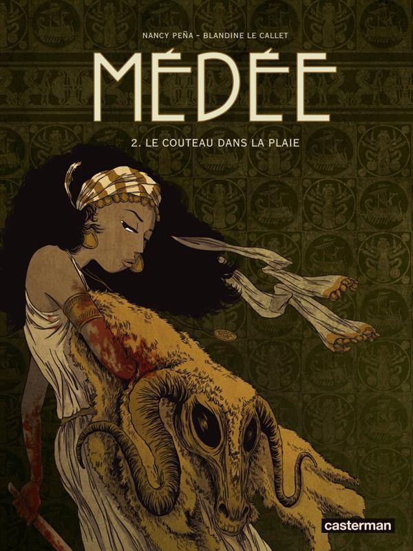 Couverture de Médée (Le Callet/Peña) -2- Le couteau dans la plaie