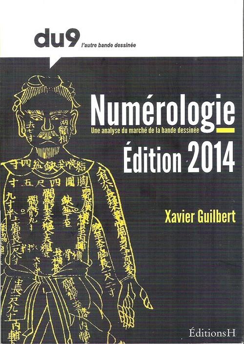Couverture de (DOC) Études et essais divers - Numérologie 2014, une analyse du marché de la bande dessinée