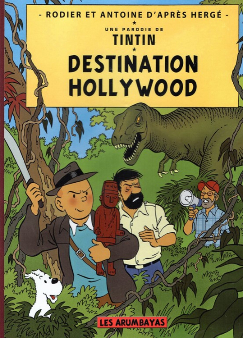 Couverture de Tintin - Pastiches, parodies & pirates - Destination Hollywood