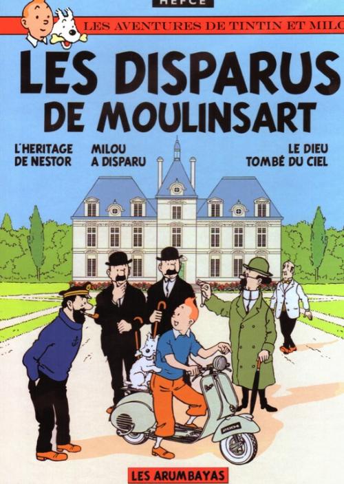 Couverture de Tintin - Pastiches, parodies & pirates - les disparus de Moulinsart