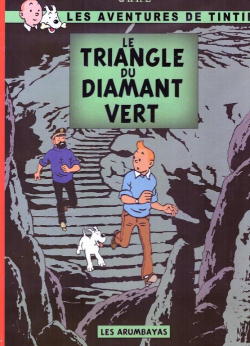 Couverture de Tintin - Pastiches, parodies & pirates - le triangle du diamant vert
