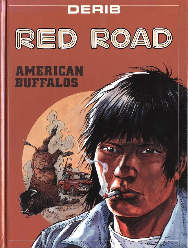 Couverture de Celui qui est né deux fois / Red road -4- American Buffalos