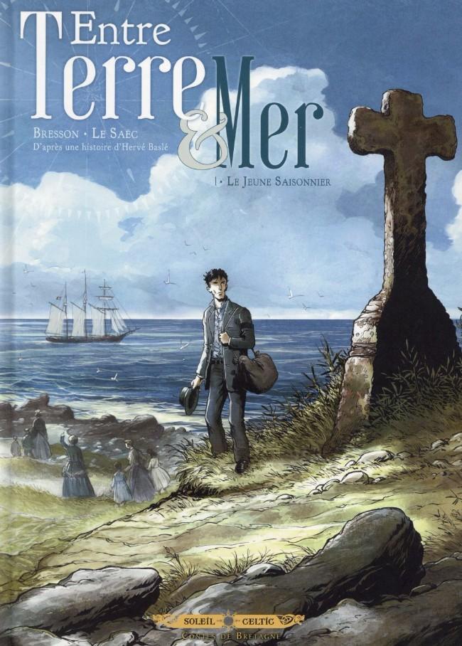 Couverture de Entre Terre & Mer -1- Le Jeune Saisonnier