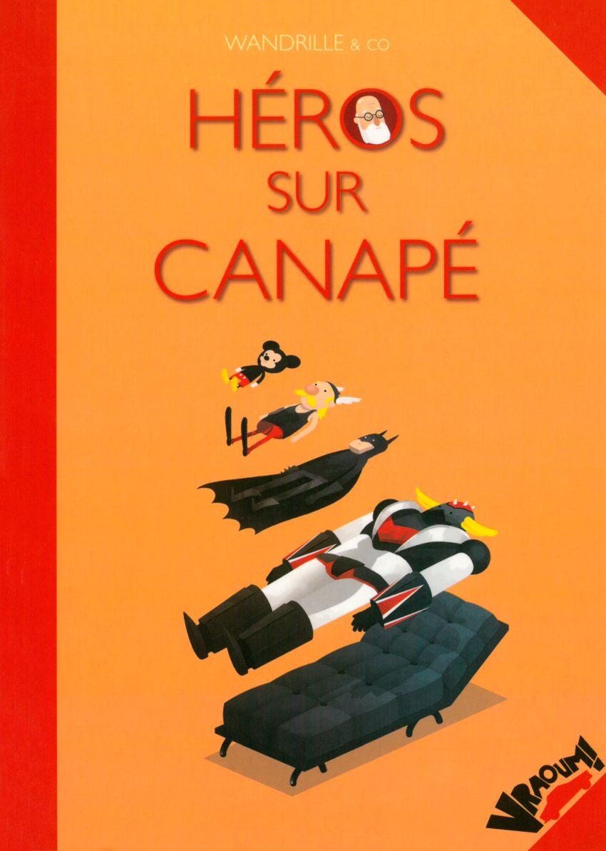 Héros sur Canapé One shot
