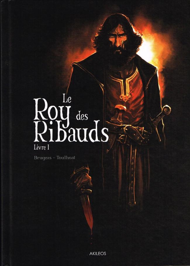 Couverture de Le roy des Ribauds -1- Livre I