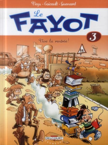 Couverture de Le fayot -3- Vive la rentrée!