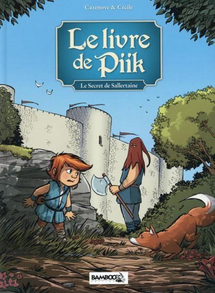Couverture de Le livre de Piik -1- Le secret de Sallertaine
