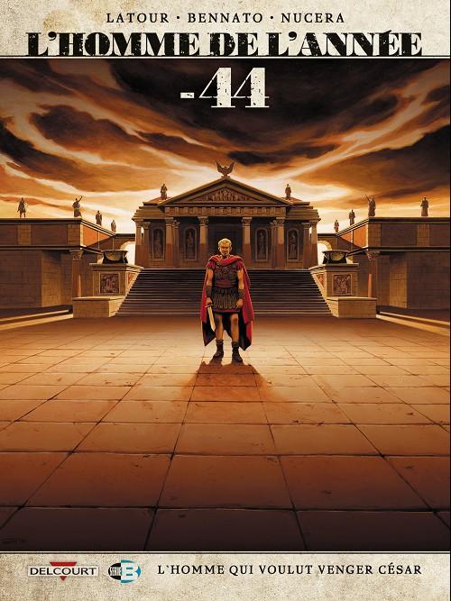 Couverture de L'homme de l'année -8- -44 - L'Homme qui voulut venger César