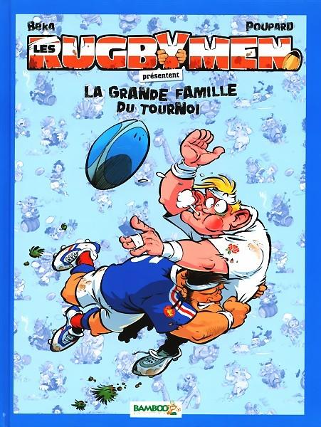 Couverture de Les rugbymen -Compil- La Grande Famille du tournoi