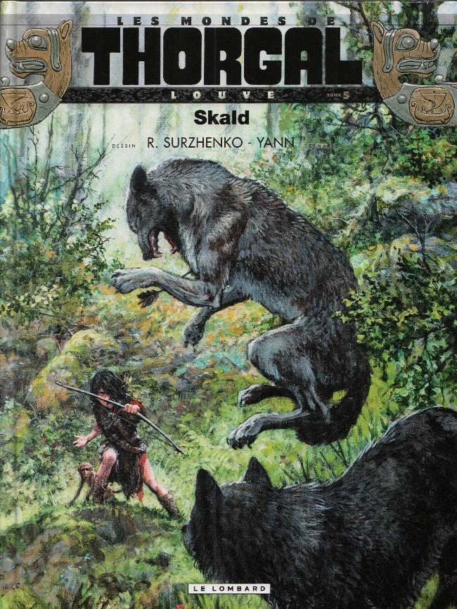 Couverture de Thorgal (Les mondes de) - Louve -5- Skald