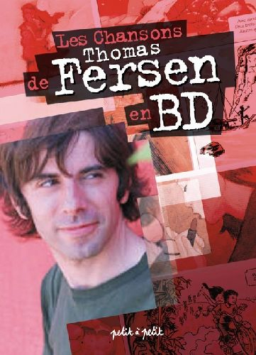 Couverture de Chansons en Bandes Dessinées  - Les Chansons de Thomas Fersen en BD