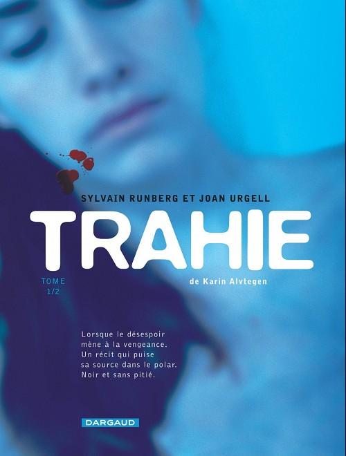 Couverture de Trahie -1- Tome 1