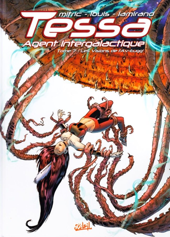 Couverture de Tessa agent intergalactique -7- Les Visions de l'Av-Eugg'