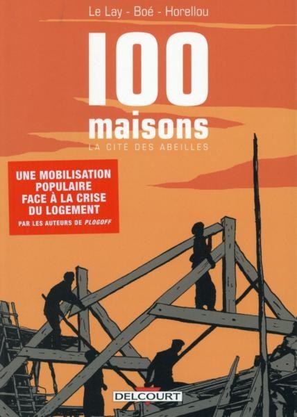 100 Maisons La Cité des abeilles One Shot PDF