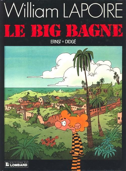 Couverture de William Lapoire -4- Le big bagne