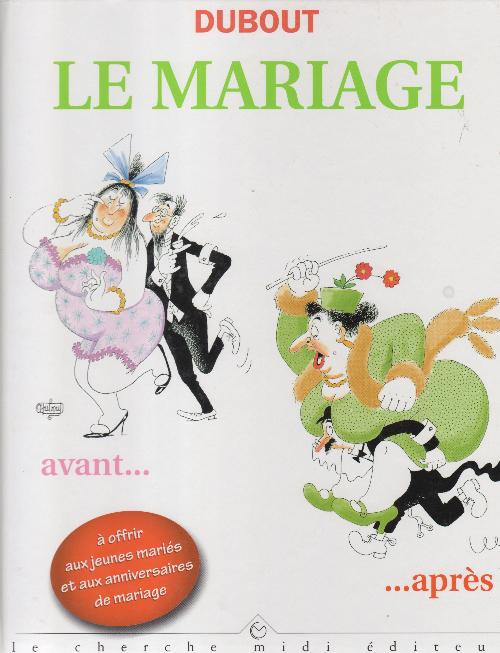 Couverture de (AUT) Dubout - Le Mariage
