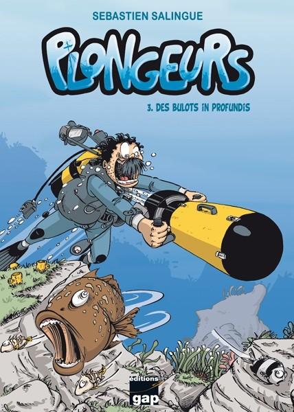 Couverture de Plongeurs -3- Des bulots in profundis