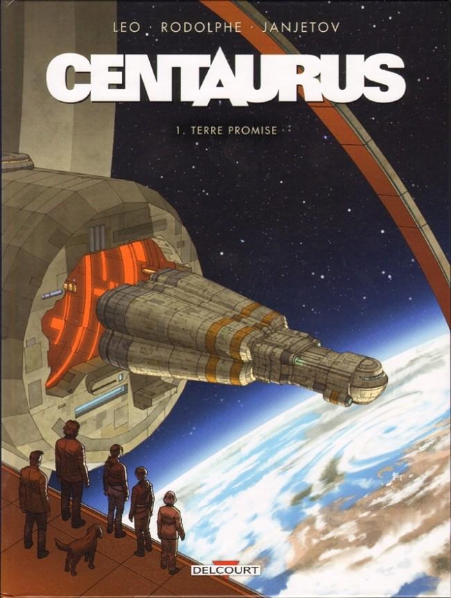 Couverture de Centaurus -1- Terre promise