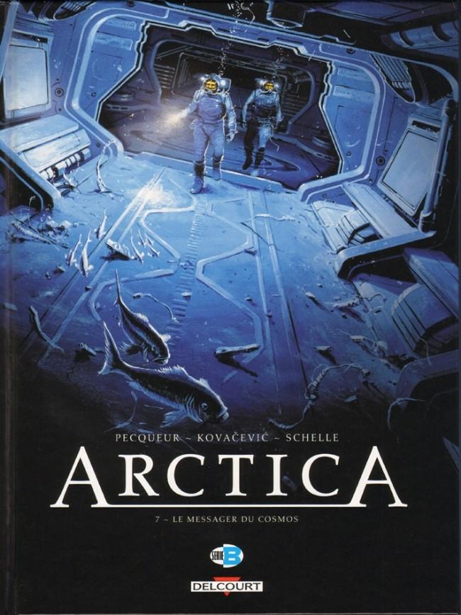 Couverture de Arctica -7- Le Messager du cosmos