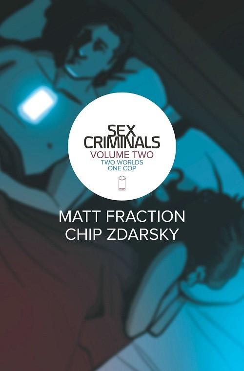Couverture de Sex Criminals (Image comics - 2013) -INT02- Two worlds, one cop