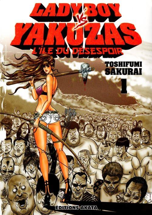 Ladyboy vs Yakuzas - L'Île du désespoir - Tome 1