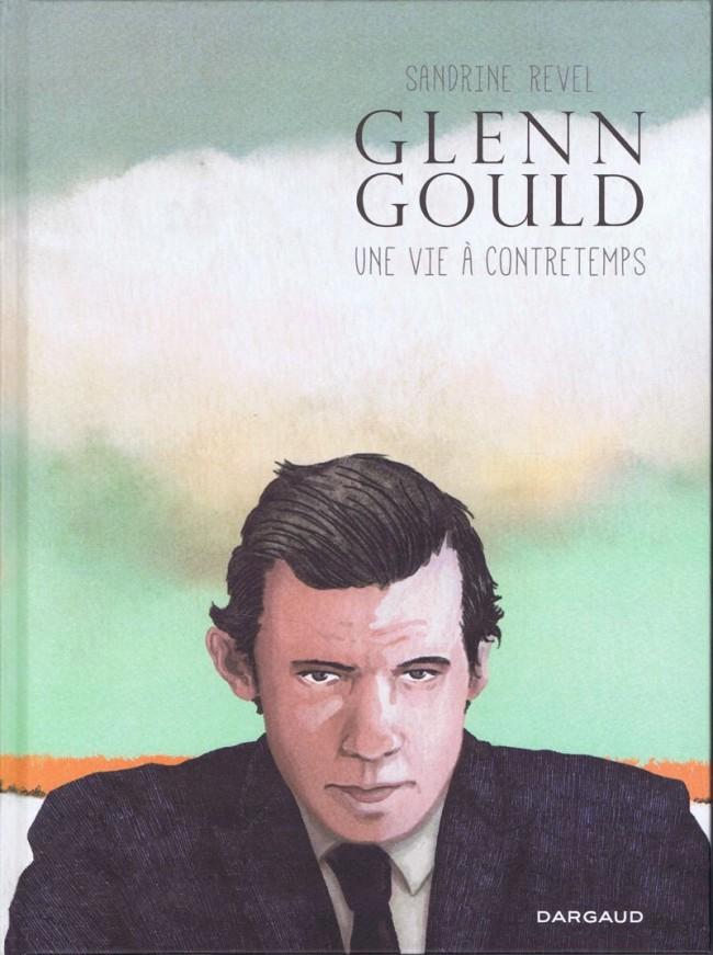Couverture de Glenn Gould, une vie à contretemps
