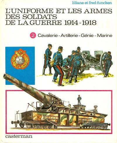 Couverture de (AUT) Funcken -U6 2- L'uniforme et les armes des soldats de la guerre 1914-1918
